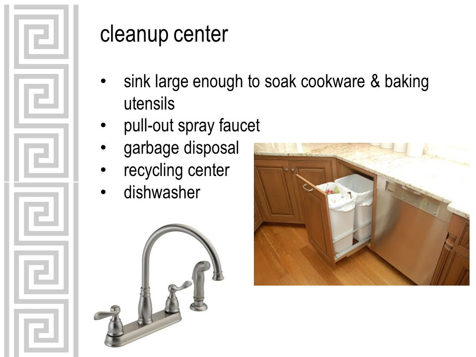 cleanup center sink large enough to soak cookware & baking utensils pull-out spray faucet garbage disposal recycling center dishwasher