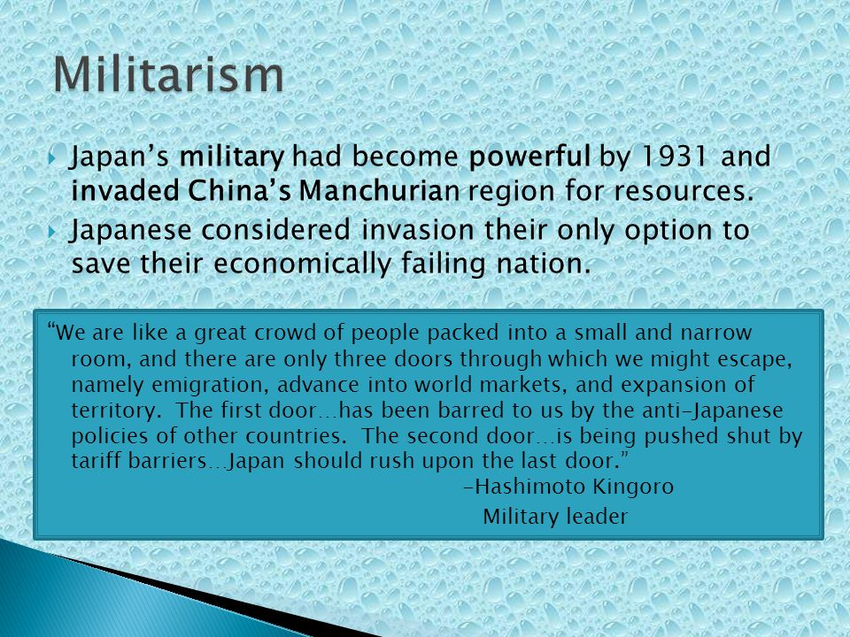 Japans military had become powerful by 1931 and invaded Chinas Manchurian region for resources.