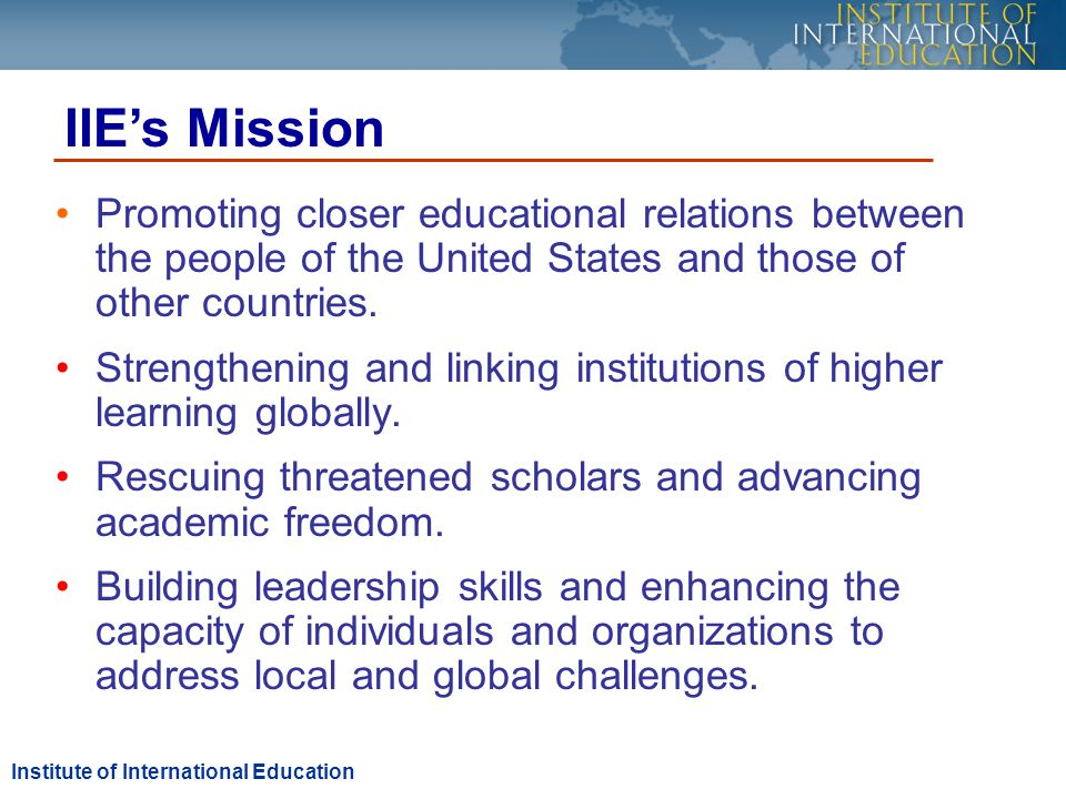 Promoting closer educational relations between the people of the United States and those of other countries.