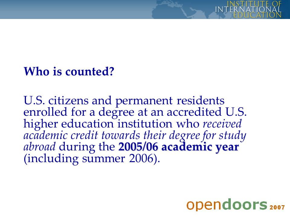 U.S.Participation in Study Abroad is Increasing 223,534 U.S.