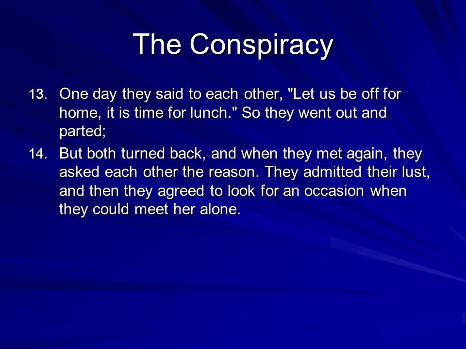 The Conspiracy 13.