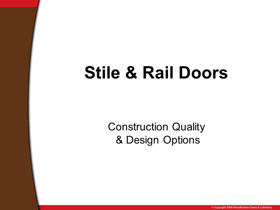Stile & Rail Doors Construction Quality & Design Options