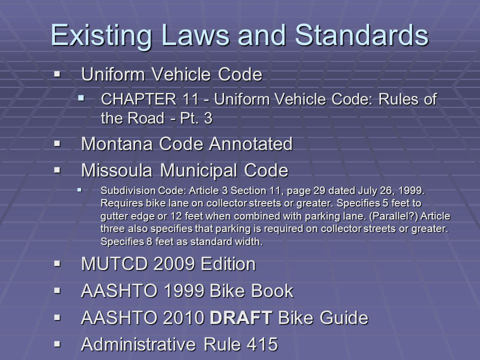 Existing Laws and Standards Uniform Vehicle Code Uniform Vehicle Code CHAPTER 11 - Uniform Vehicle Code: Rules of the Road - Pt. 3 CHAPTER 11 - Unifor