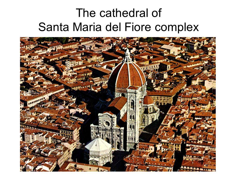 The cathedral of Santa Maria del Fiore complex