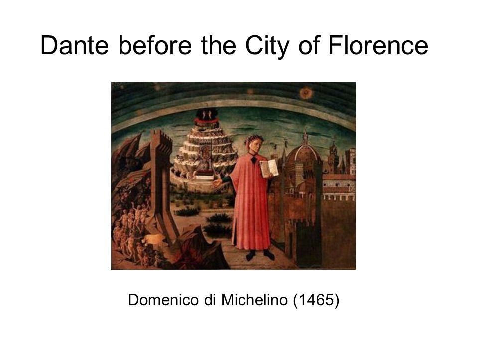 Dante before the City of Florence Domenico di Michelino (1465)