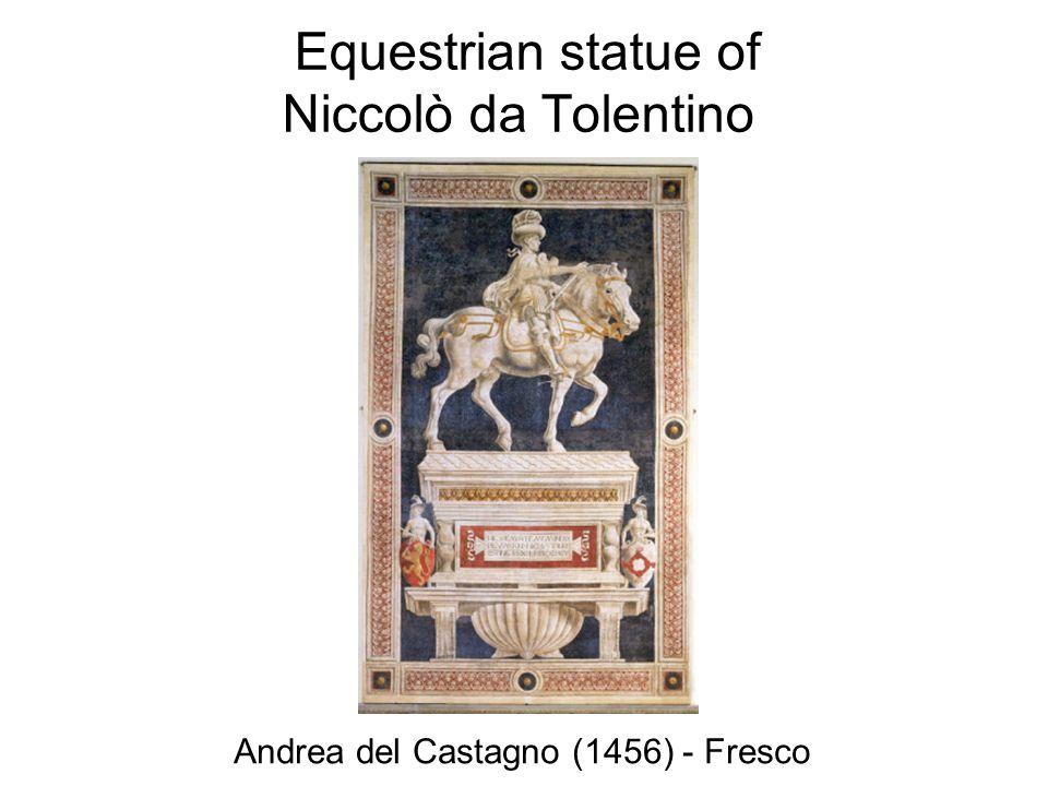 Equestrian statue of Niccolò da Tolentino Andrea del Castagno (1456) - Fresco