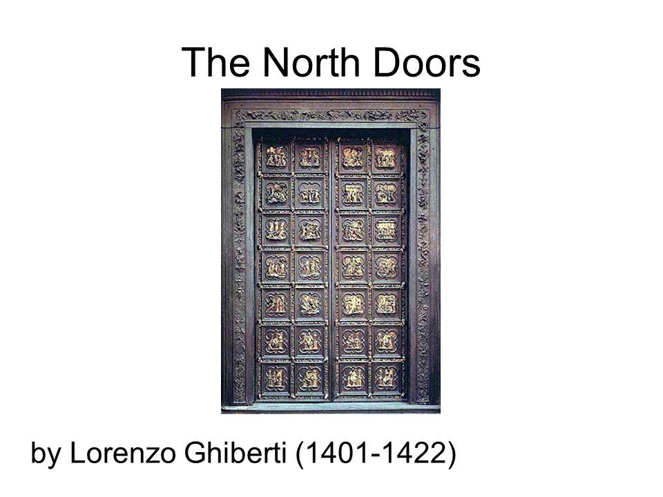 The North Doors by Lorenzo Ghiberti (1401-1422)