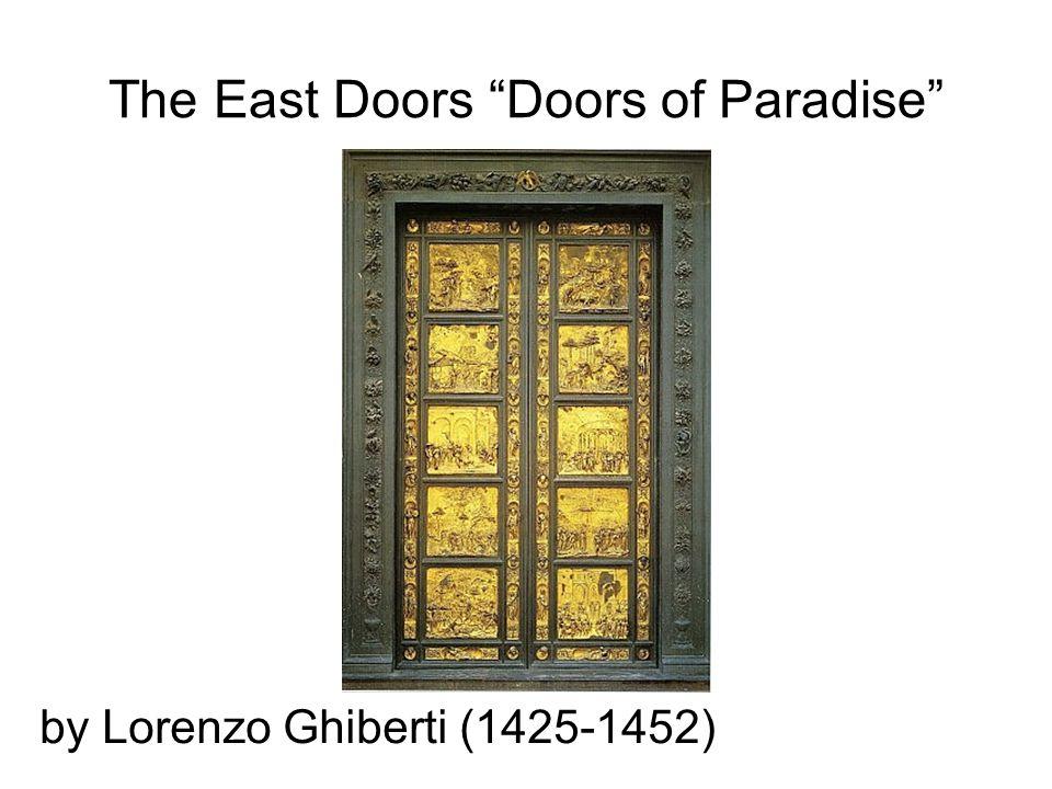 The East Doors Doors of Paradise by Lorenzo Ghiberti (1425-1452)