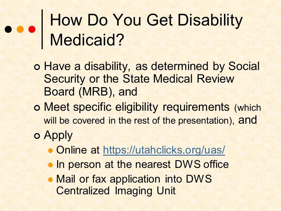 How Do You Get Disability Medicaid.