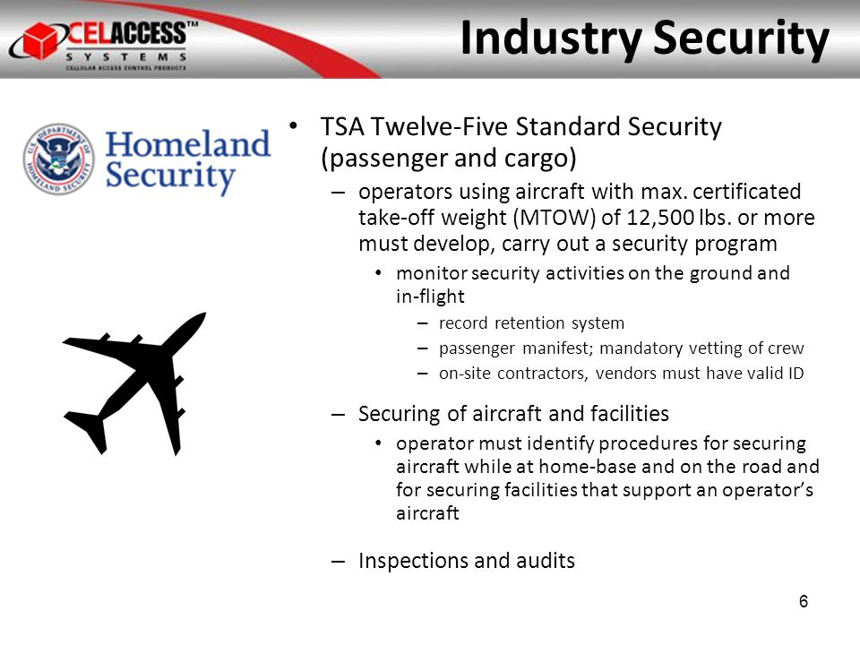 Industry Security TSA Security Guidelines for GA Airports recommends common sense measures: – Intrusion detection – a method of identifying airport employees or authorized tenant access to various areas of the airport – Includes FBO recs: securing or monitoring access doors and gates 7