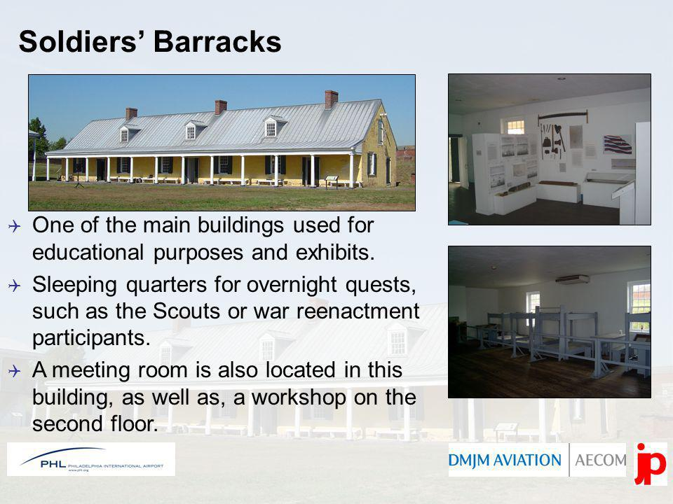 Soldiers Barracks One of the main buildings used for educational purposes and exhibits.