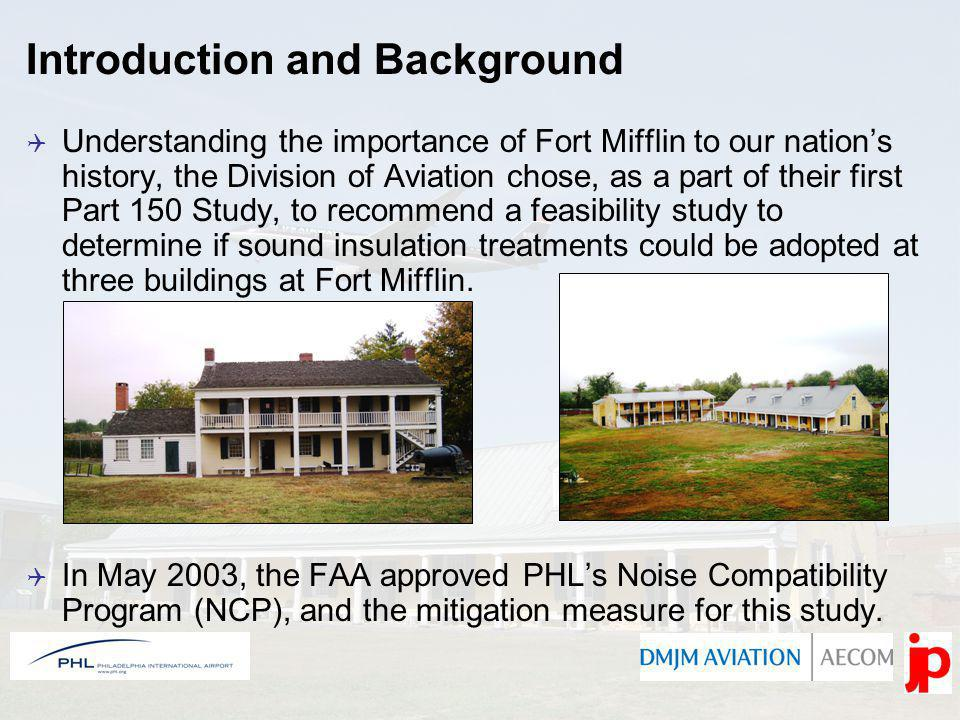 Providing sound insulation to Fort Mifflin is unique from your typical residential sound insulation programs at an airport because it is recognized as a National Historic Landmark.