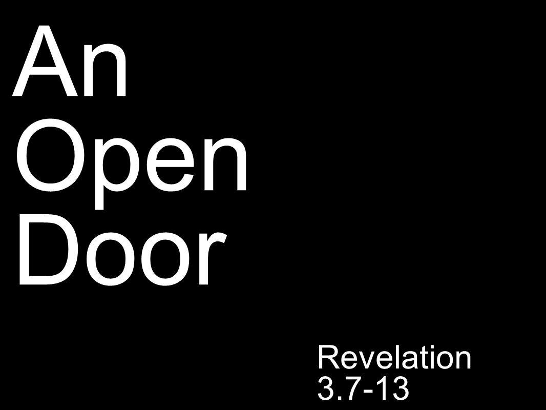 An Open Door Revelation 3.7-13
