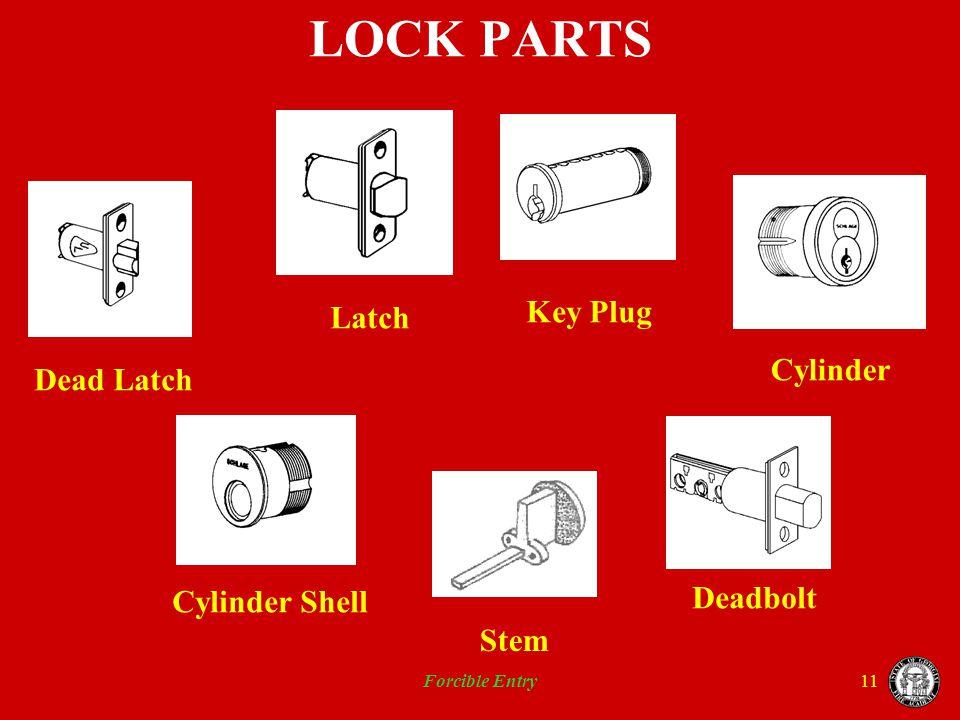 Forcible Entry11 LOCK PARTS Deadbolt Stem Cylinder Key Plug Dead Latch Latch Cylinder Shell