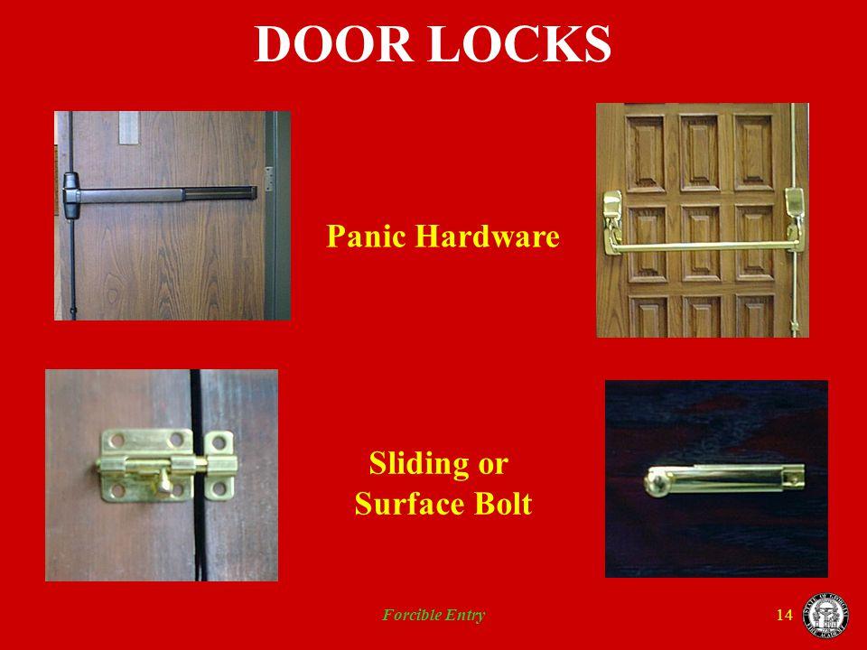 Forcible Entry14 DOOR LOCKS Panic Hardware Sliding or Surface Bolt