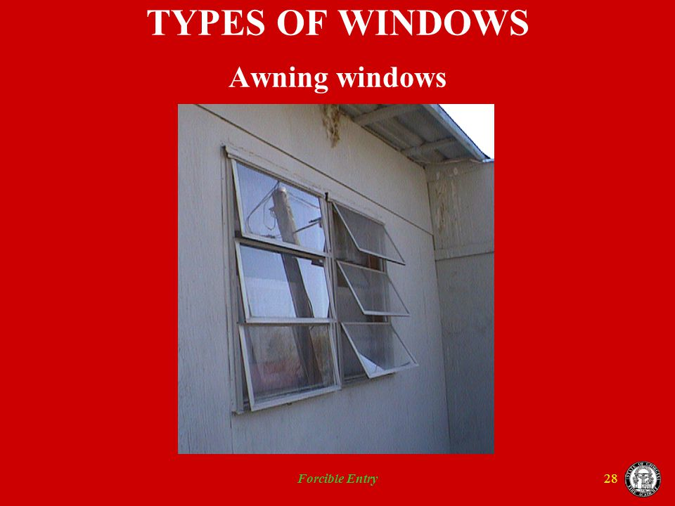 Forcible Entry28 TYPES OF WINDOWS Awning windows