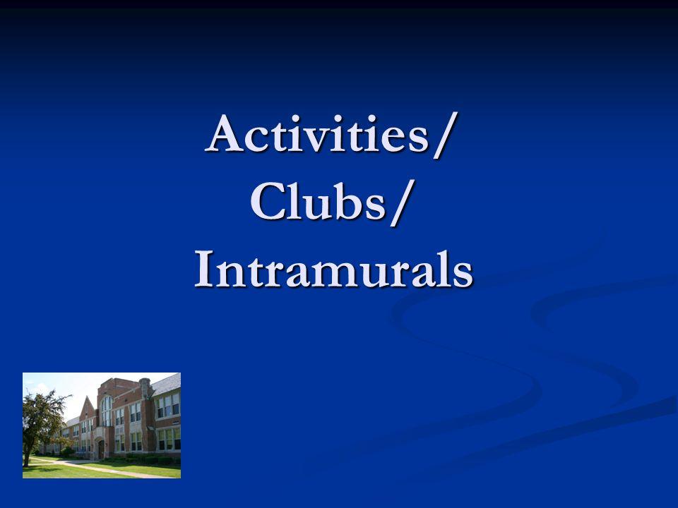 Activities/ Clubs/ Intramurals