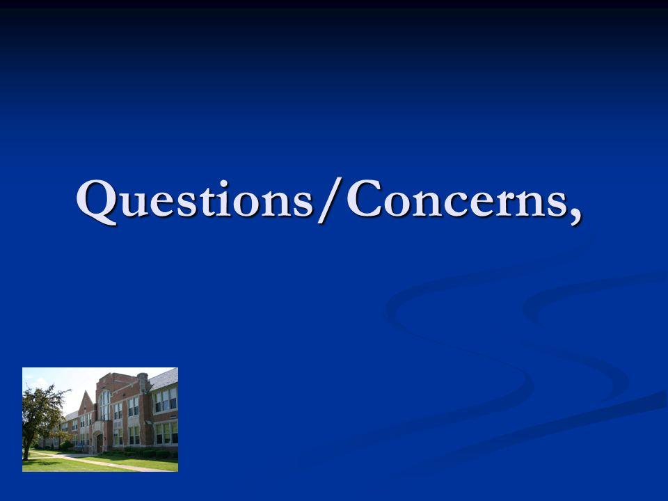 Questions/Concerns,