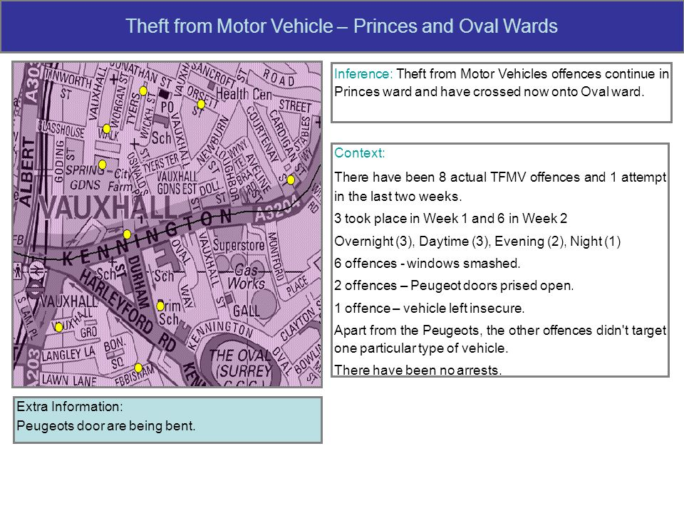 Theft from Motor Vehicle – Princes and Oval Wards Inference: Theft from Motor Vehicles offences continue in Princes ward and have crossed now onto Oval ward.