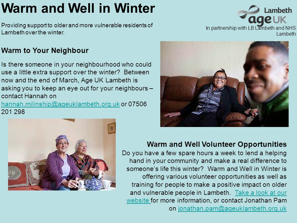 Warm and Well in Winter Providing support to older and more vulnerable residents of Lambeth over the winter.