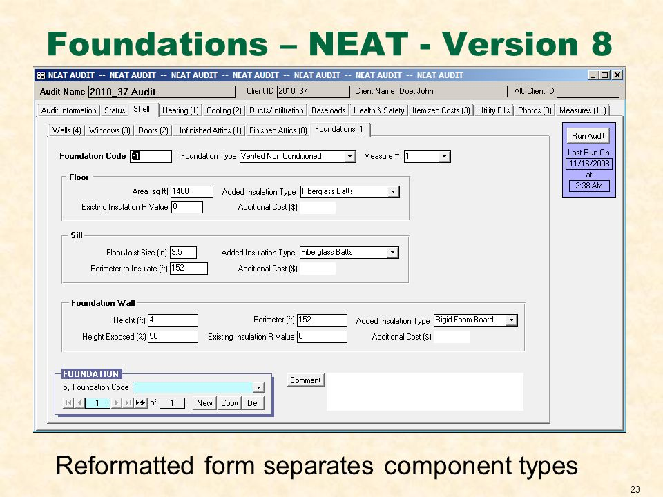 23 Foundations – NEAT - Version 8 Reformatted form separates component types