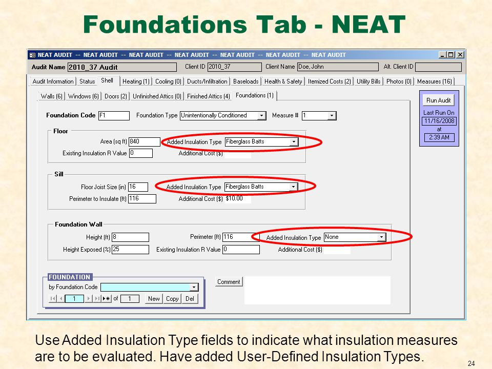 24 Foundations Tab - NEAT Use Added Insulation Type fields to indicate what insulation measures are to be evaluated.