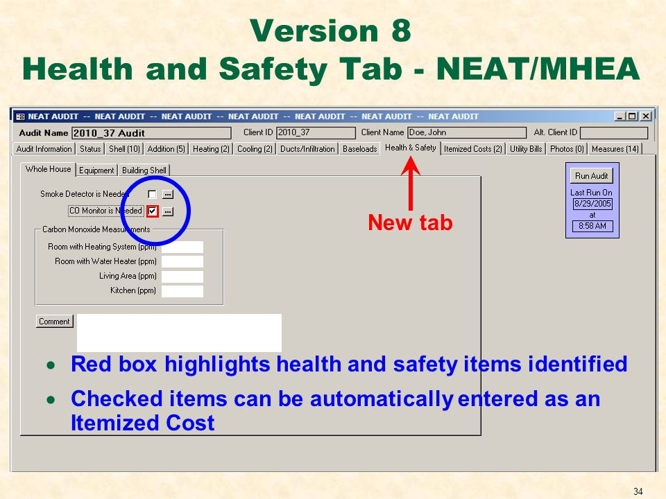34 Version 8 Health and Safety Tab - NEAT/MHEA Red box highlights health and safety items identified Checked items can be automatically entered as an Itemized Cost New tab