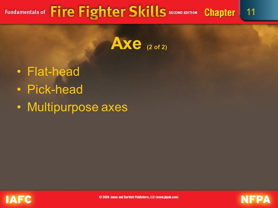 11 Axe (2 of 2) Flat-head Pick-head Multipurpose axes