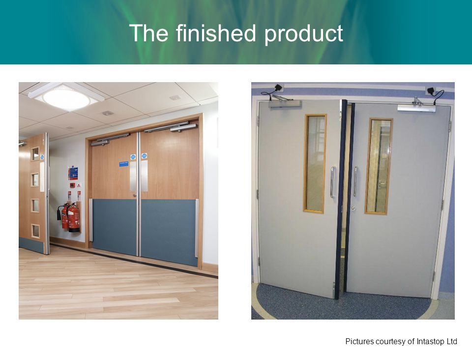 The finished product Pictures courtesy of Intastop Ltd