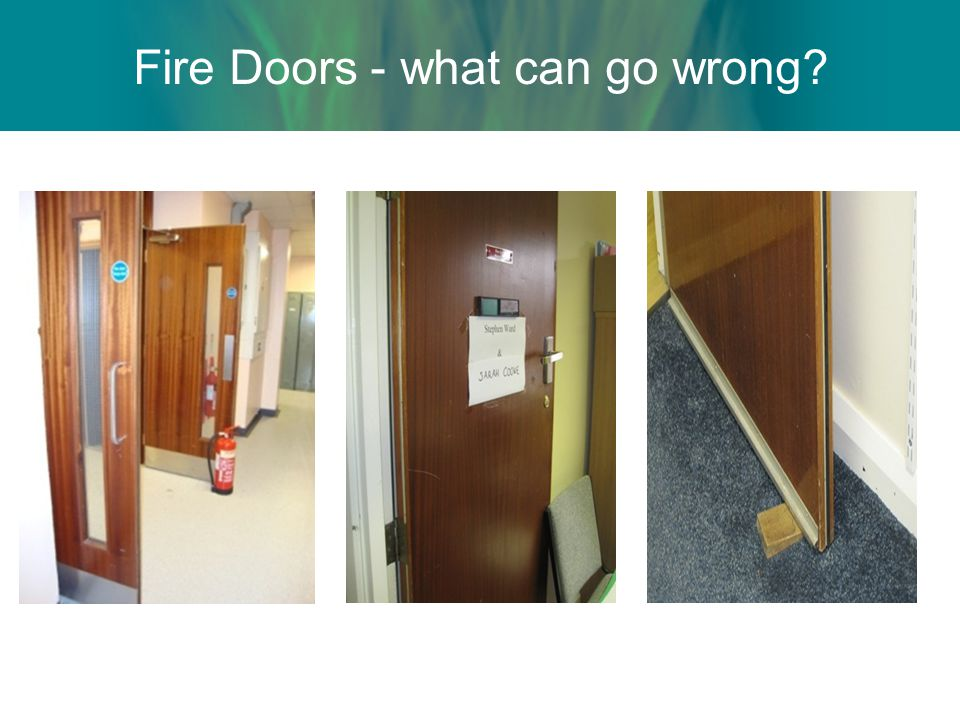 Fire Doors - what can go wrong