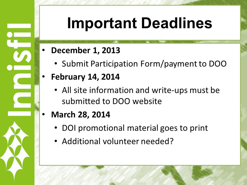 7 Important Deadlines December 1, 2013 Submit Participation Form/payment to DOO February 14, 2014 All site information and write-ups must be submitted
