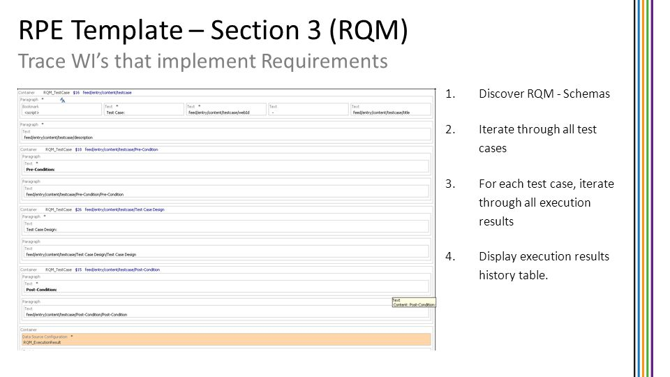 RPE Template – Section 3 (RQM) Trace WIs that implement Requirements 1.Discover RQM - Schemas 2.Iterate through all test cases 3.For each test case, i