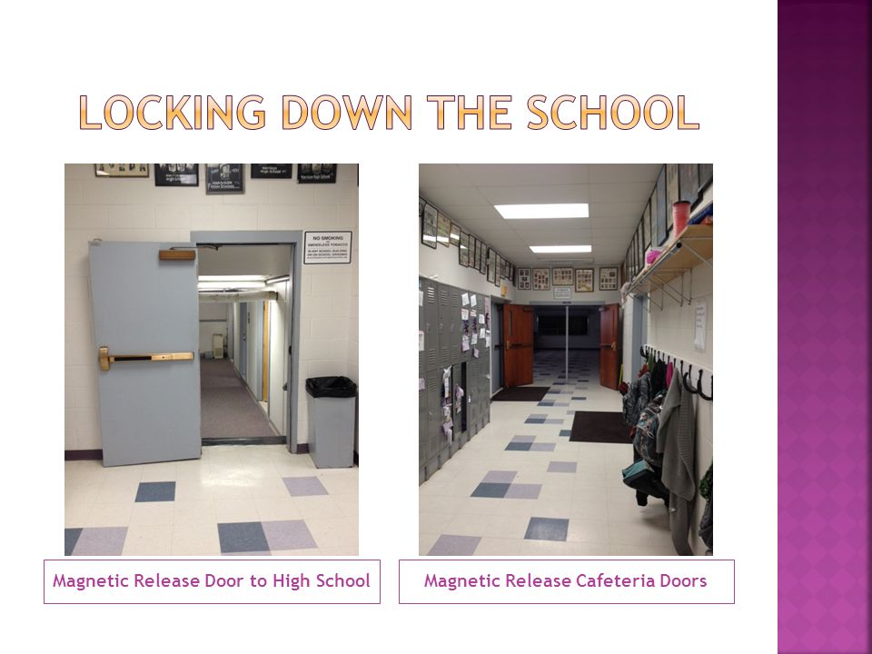 Magnetic Release Door to High SchoolMagnetic Release Cafeteria Doors