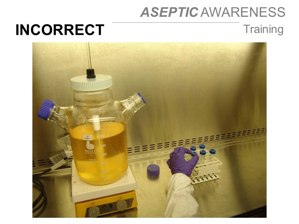 ASEPTIC AWARENESS Training INCORRECT