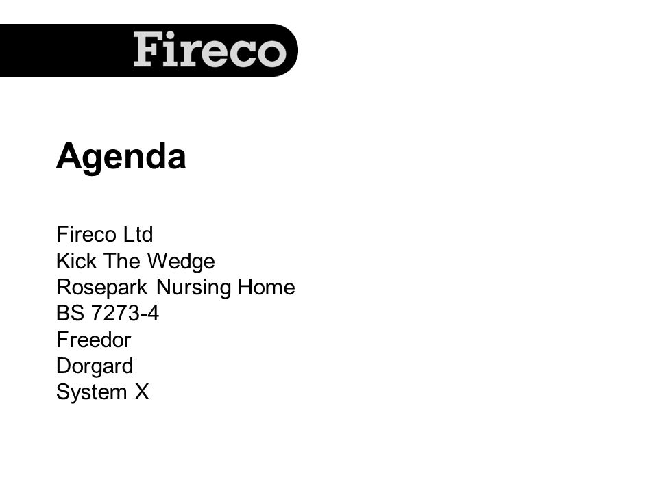 Fireco Ltd Established in 1994.Inventors of Dorgard, Deafgard, System X, DMS & Freedor.