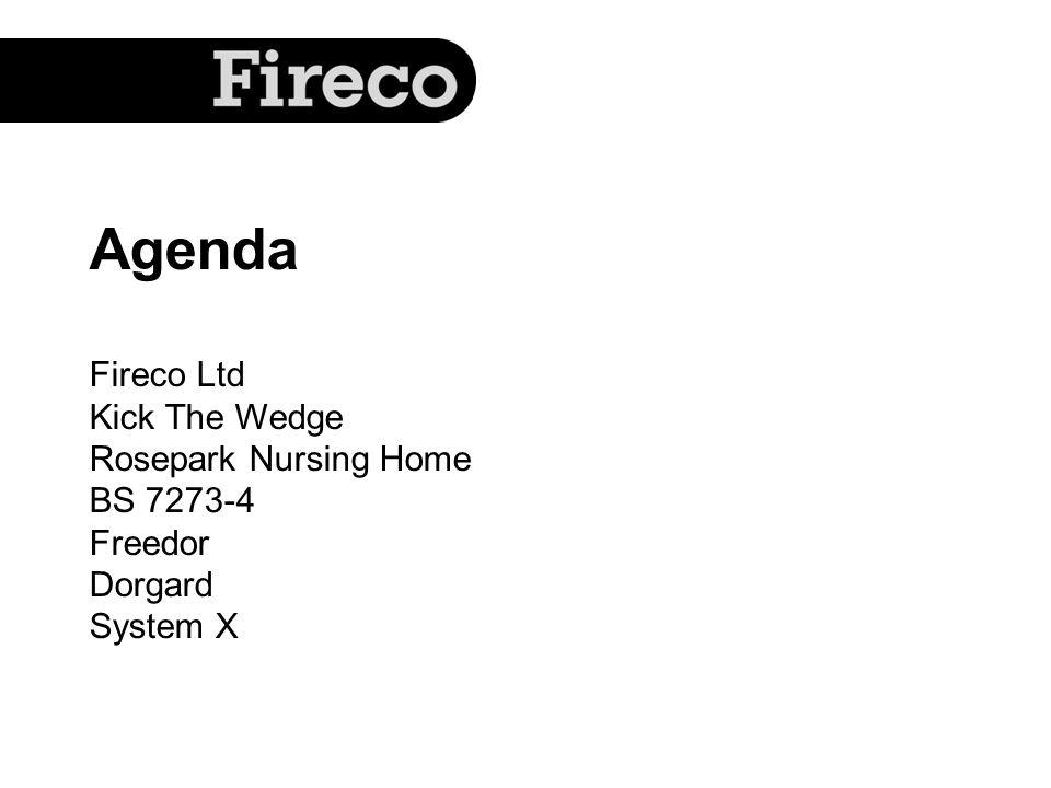 Agenda Fireco Ltd Kick The Wedge Rosepark Nursing Home BS 7273-4 Freedor Dorgard System X