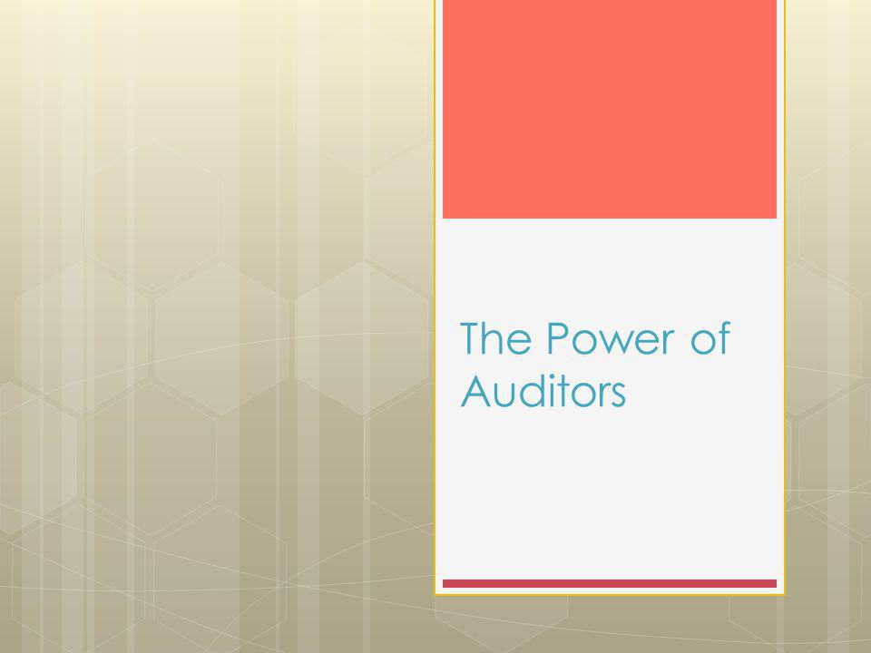 The Power of Auditors