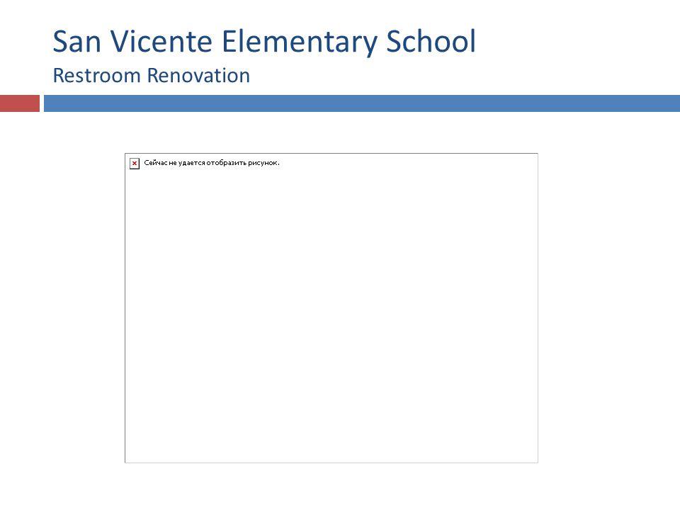 San Vicente Elementary School Restroom Renovation