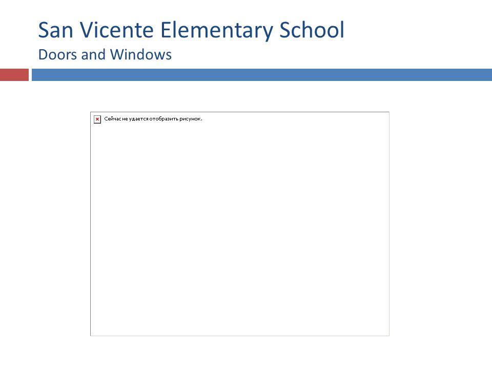 San Vicente Elementary School Doors and Windows