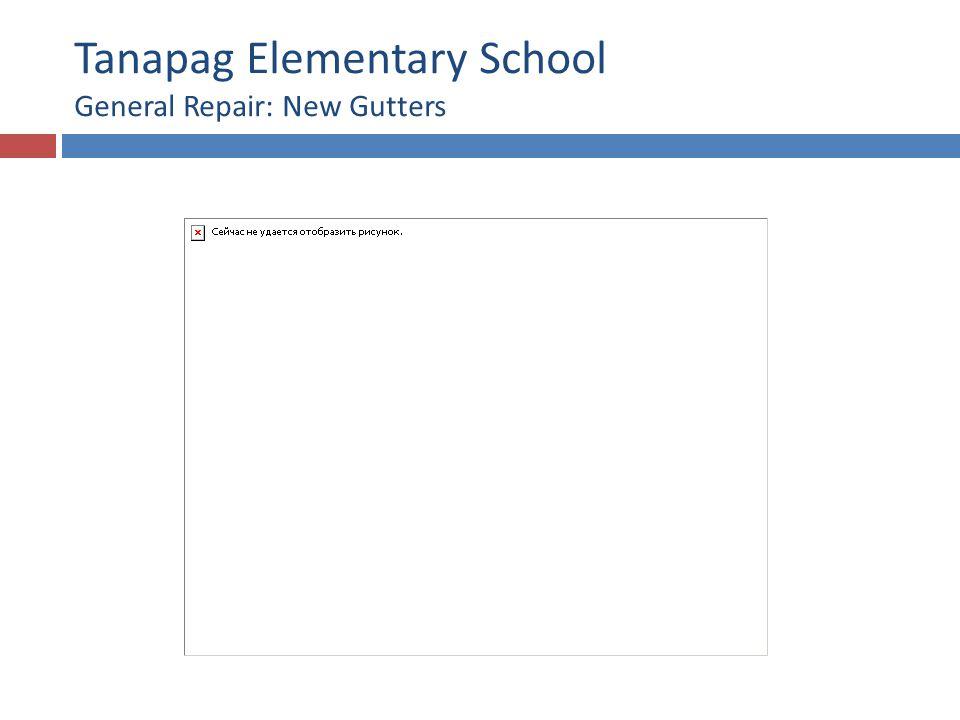 Tanapag Elementary School General Repair: New Gutters