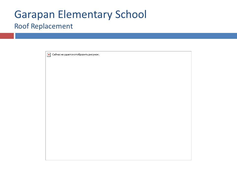 Garapan Elementary School Roof Replacement