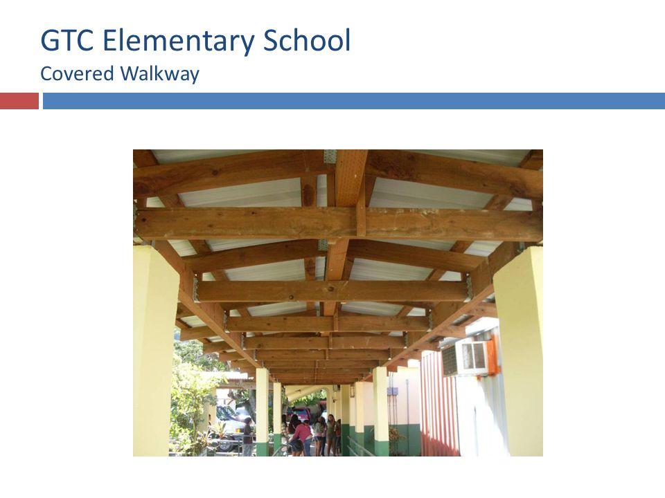 GTC Elementary School Covered Walkway
