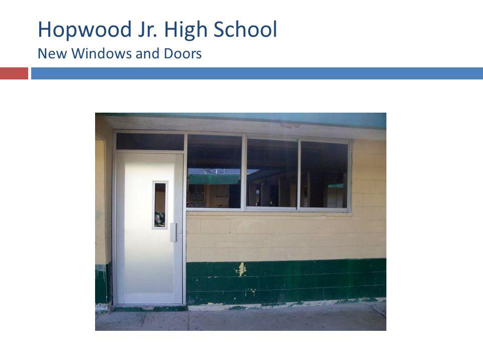 Hopwood Jr. High School New Windows and Doors