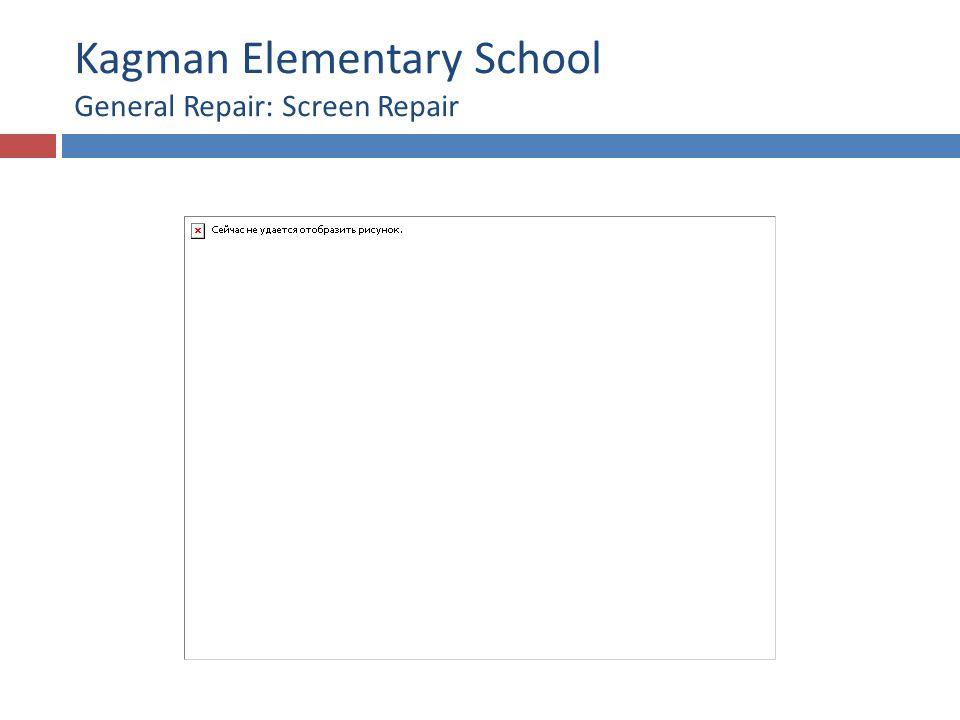 Kagman Elementary School General Repair: Screen Repair