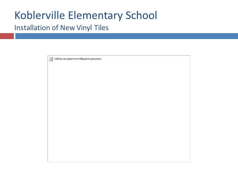 Koblerville Elementary School Installation of New Vinyl Tiles