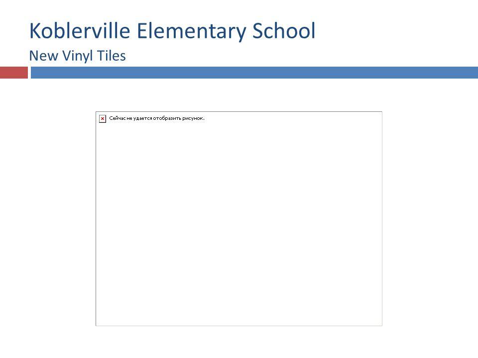 Koblerville Elementary School New Vinyl Tiles
