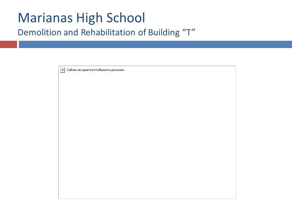 Marianas High School Demolition and Rehabilitation of Building T