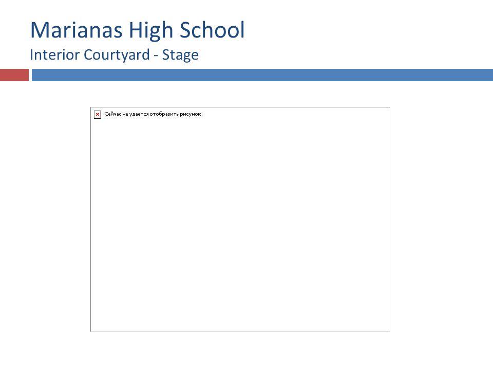 Marianas High School Interior Courtyard - Stage