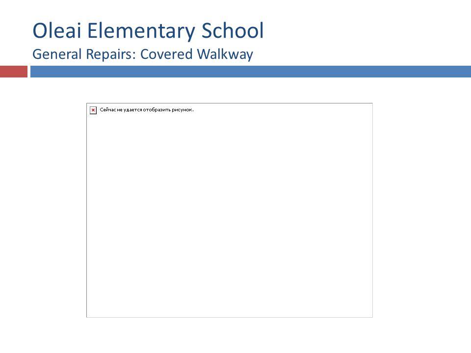 Oleai Elementary School General Repairs: Covered Walkway