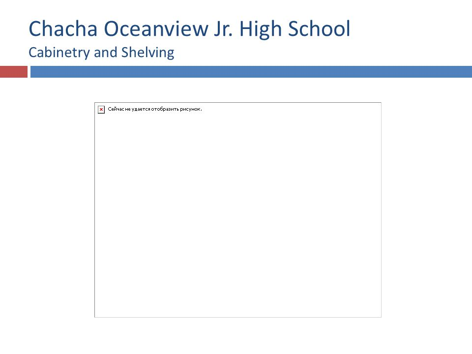 Chacha Oceanview Jr. High School Cabinetry and Shelving